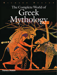 Complete World of Greek Mythology by R.G.A. Buxton
