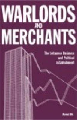 Warlords and Merchants by Kamal Dib
