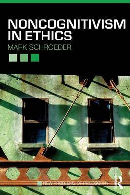 Noncognitivism in Ethics by Mark Schroeder image