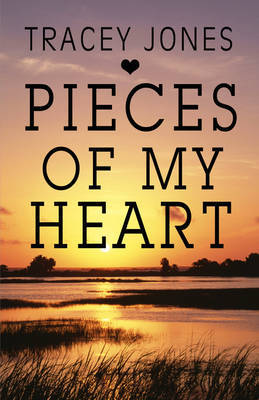 Pieces of My Heart by Tracey Jones image