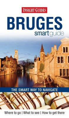 Insight Guides: Bruges Smart Guide