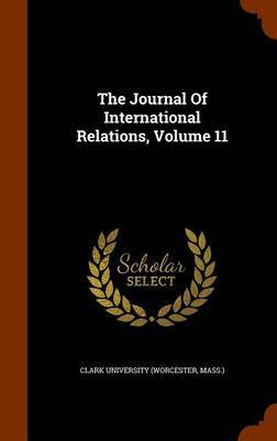 The Journal of International Relations, Volume 11 image