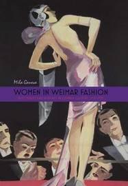 Women in Weimar Fashion by Mila Ganeva