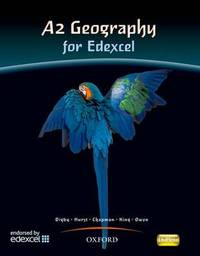 A2 Geography For Edexcel Student Book by Bob Digby