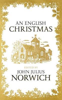 Christmas History In English.An English Christmas John Julius Norwich Book In Stock