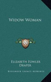Widow Woman by Elizabeth Fowler Draper
