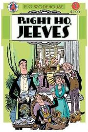 Right Ho, Jeeves #1 by P.G. Wodehouse