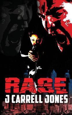 Rage by J Carrell Jones