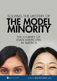 Solving the Mystery of the Model Minority image