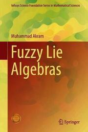 Fuzzy Lie Algebras by Muhammad Akram