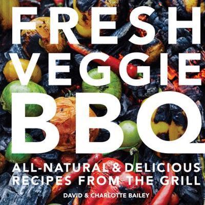 Fresh Veggie BBQ by Charlotte Bailey