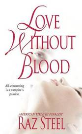 Love without Blood by Raz Steel image