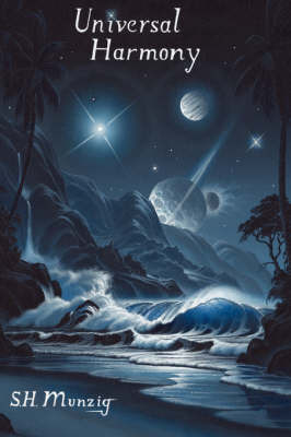 Universal Harmony by SCOTT MUNZIG