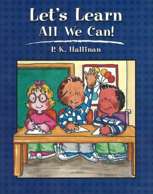 Let's Learn All We Can! by P.K. Hallinan