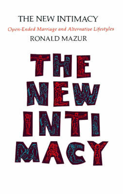 The New Intimacy by Ronald M. Mazur