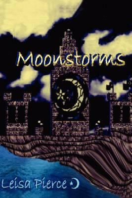Moonstorms by Leisa Pierce