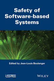 Safety of Software-based Systems by Jean-Louis Boulanger