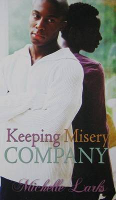 Keeping Misery Company by Michelle Larks image