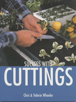 Success with Cuttings by Valerie Wheeler