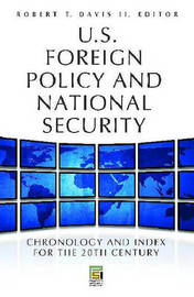 U.S. Foreign Policy and National Security [2 volumes] by Robert T Davis image