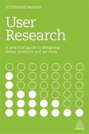 User Research by Stephanie Marsh