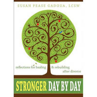 Stronger Day by Day by Susan Pease Gadoua