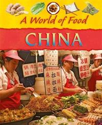 A World of Food: China by Clare Hibbert image