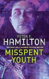 Misspent Youth (Commonwealth) by Peter F Hamilton image