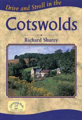 Drive and Stroll in the Cotswolds by Richard Shurey