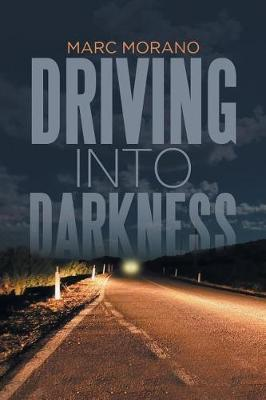 Driving Into Darkness by Marc Morano image