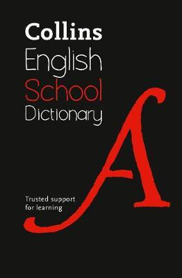 School Dictionary by Collins Dictionaries