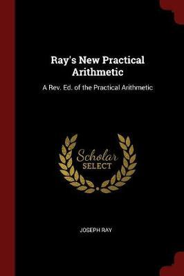 Ray's New Practical Arithmetic by Joseph Ray image