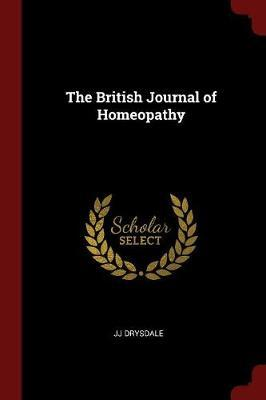 The British Journal of Homeopathy by Jj Drysdale image