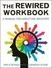 The Rewired Workbook by Erica Spiegelman