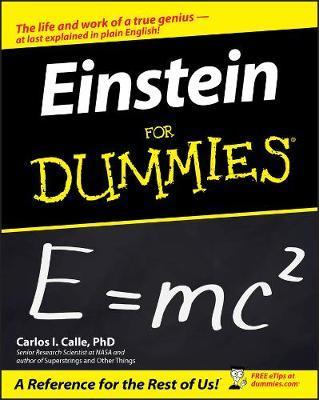 Einstein For Dummies by Carlos I. Calle