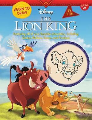 Learn to Draw Disney the Lion King by Walter Foster Jr Creative Team