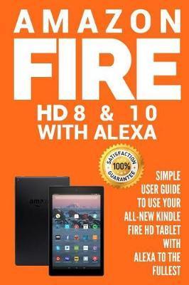 Amazon Fire HD 8 & 10 With Alexa by Alexa Cot