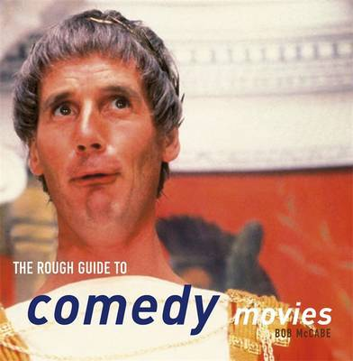 The Rough Guide to Comedy Movies by Bob McCabe image