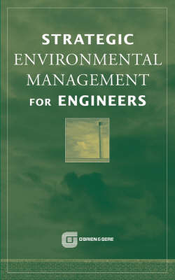 Strategic Environmental Management for Engineers by O'Brien & Gere Engineers Inc. image