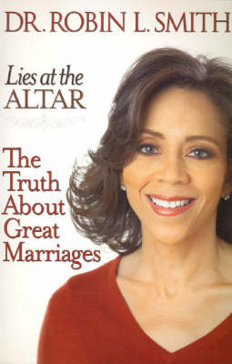 Lies at the Altar by Robin Smith