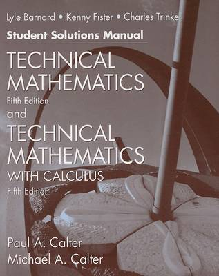 Technical Mathematics with Calculus by Paul A. Calter
