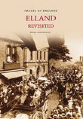 Elland Revisited by Brian Hargreaves