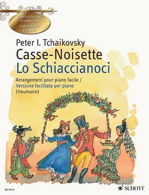 Casse-Noisette/Lo Schiaccianoci, Op. 71: Ballet in Two Acts