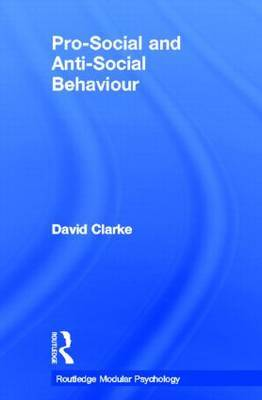 Pro-Social and Anti-Social Behaviour by David Clarke image