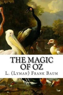 The Magic of Oz by L (Lyman) Frank Baum image