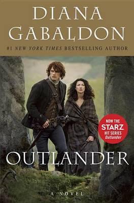 Outlander (Starz Tie-In Edition) (Outlander #1) by Diana Gabaldon