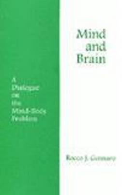 Mind and Brain by Rocco J Gennaro