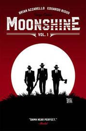 Moonshine Volume 1 by Brian Azzarello