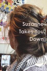 Suzanne Takes You Down by Martin Avery