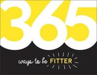365 Ways to Be Fitter by Summersdale Publishers